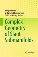 Complex Geometry of Slant Submanifolds