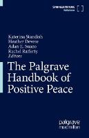 The Palgrave Handbook of Positive Peace