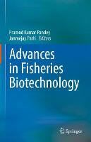 Advances in Fisheries Biotechnology