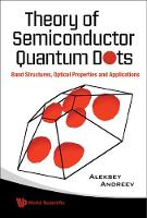 Theory Of Semiconductor Quantum Dots:...
