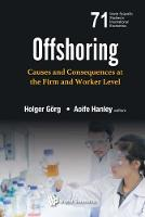 Offshoring: Causes And Consequences ...