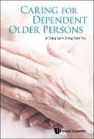 Caring For Dependent Older Persons