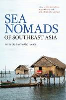 Sea Nomads of Southeast Asia: From ...