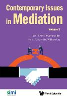 Contemporary Issues In Mediation -...