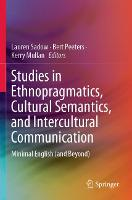 Studies in Ethnopragmatics, Cultural...