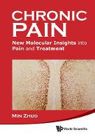 Chronic Pain: New Molecular Insights...
