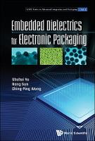Embedded Dielectrics For Electronic...