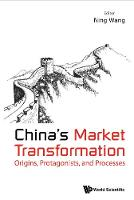 China's Market Transformation:...