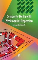Composite Media with Weak Spatial...