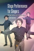 Stage Performance for Singers: A...