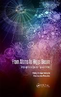 From Atoms to Higgs Bosons: Voyages ...