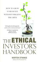 The Ethical Investor's Handbook: How...
