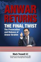 Anwar Returns: The Final Twist: The...