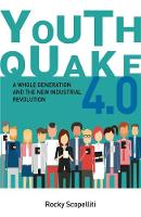 Youthquake 4.0: A Whole Generation ...