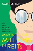 Making Your Millions in REITs: The...