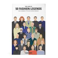 The Lives of 50 Fashion Legends:...