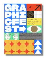 Graphic Fest: Identities for ...