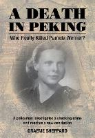 A Death in Peking: Who Killed Pamela...