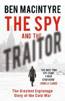 Signed Copy - Spy and the Traitor: ...