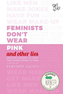 Signed Copy - Feminists Don't Wear Pink