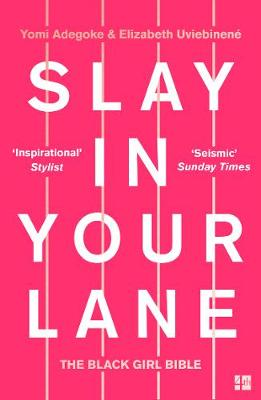 Signed Copy - Slay in Your Lane
