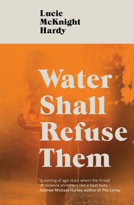 Signed First Edition - Water Shall...