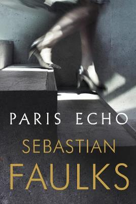 Signed First Edition - Paris Echo