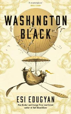 Signed First Edition - Washington Black