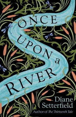 Signed First Edition - Once Upon a River