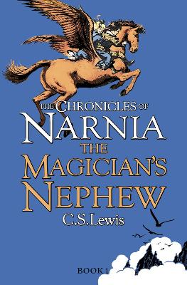 The Magicians Nephew The Chronicles Of Narnia Book 1