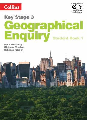 Collins Key Stage 3 Geography - Geographical Enquiry Student Book 1