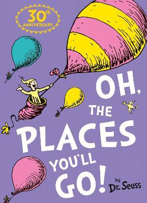 Oh The Places Youll Go Dr Seuss
