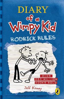 Diary Of A Wimpy Kid Rodrick Rules Diary Of A Wimpy Kid Book 2