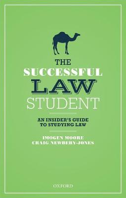 The Successful Law Student: An Insiders Guide to Studying Law