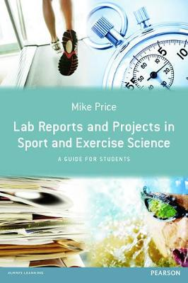 Lab Reports and Projects in Sport and Exercise Science: A Guide for Students