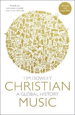 Christian Music: A global history (revised and expanded)