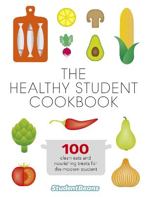 The Healthy Student Cookbook