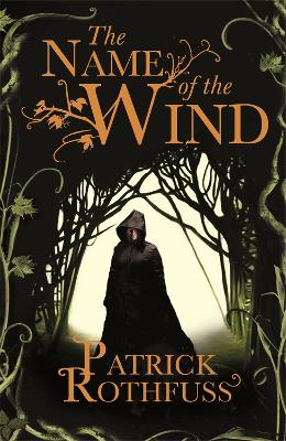 The Name Of The Wind The Kingkiller Chronicle Book 1