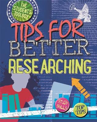 The Students Toolbox: Tips for Better Researching