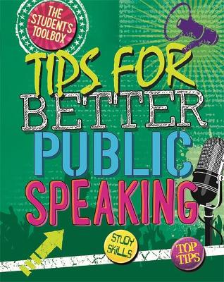 The Students Toolbox: Tips for Better Public Speaking