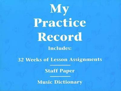 My Practice Record: Hal Leonard Student Piano Library