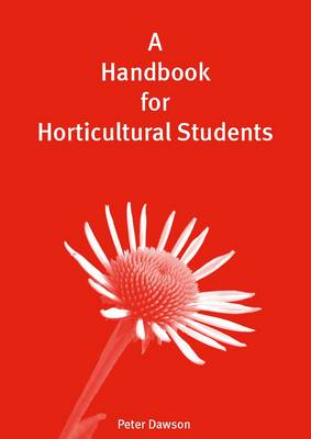 A Handbook for Horticultural Students