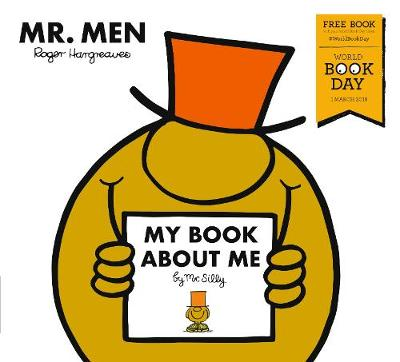 My Book About Me By Mr Silly A World Book Day Title