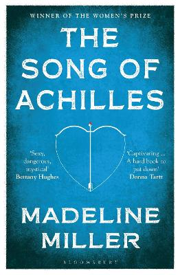 The Song Of Achilles Bloomsbury Modern Classics