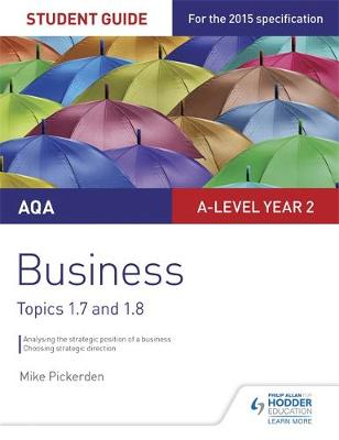 AQA A-level Business Student Guide 3: Topics 1.7-1.8