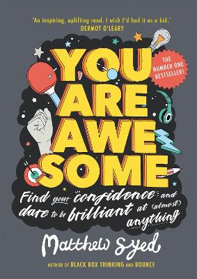You Are Awesome Find Your Confidence And Dare To Be Brilliant At Almost Anything