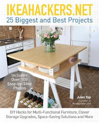 Ikeahackersnet 25 Biggest And Best Projects Diy Hacks For Multi Functional Furniture Clever Storage Upgrades Space Saving Solutions And More