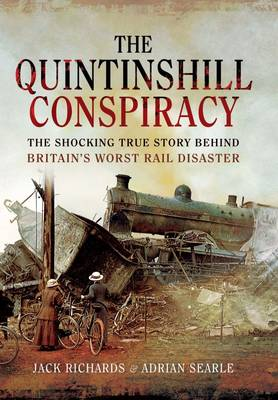 The Quintinshill Conspiracy: The Shocking True Story Behind Britains Worst Rail Disaster