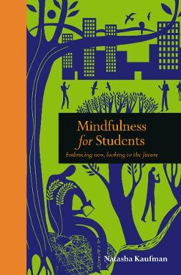 Mindfulness for Students: Embracing Now, Looking to the Future
