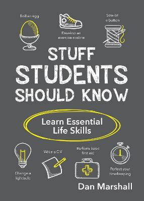 Stuff Students Should Know: Learn Essential Life Skills